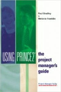 Using Prince2 Book by Melanie Franklin