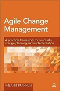 Agile Change Management Book by Melanie Franklin