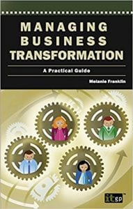 Managing Business Transformation Book by Melanie Franklin